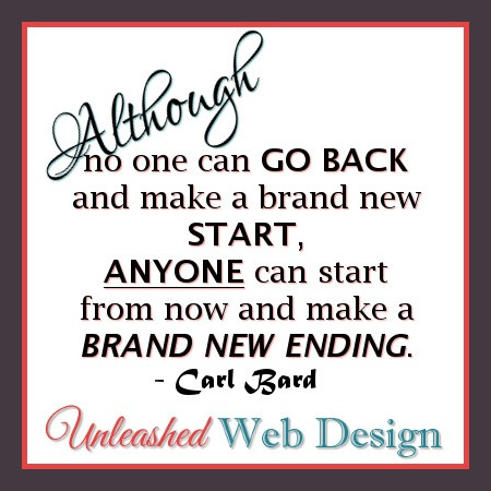 Start fresh now and create a brand new ending