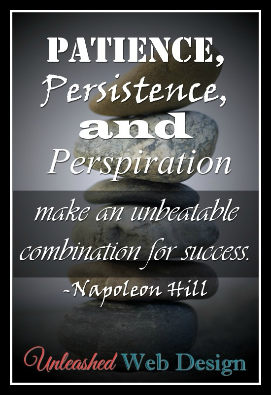 Be persistent and your dreams will come true